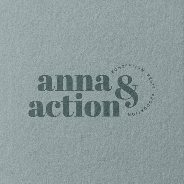 Anna & Action Filmproduktion Konzeption Regie in München